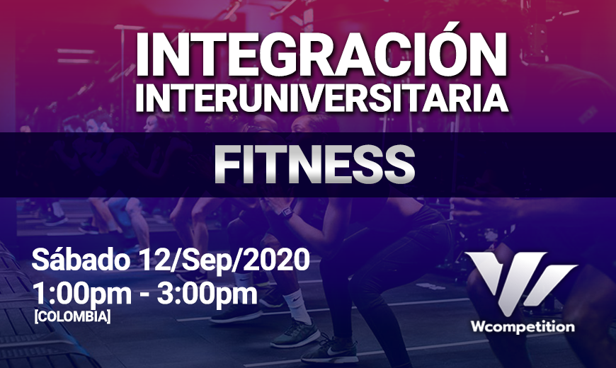 Integracion Interuniversitaria FITNESS Wcompetition
